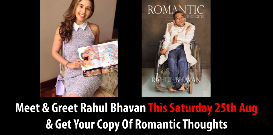 Meet & Greet Rahul Bhavan This Saturday 25th Aug & Get Your Copy Of Romantic Thoughts