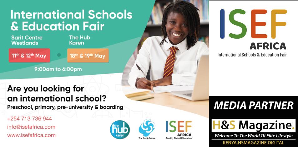 International Schools & Education Fair Kenya- 11th & 12th May 2019 (The Sarit Centre)│ 18th & 19th May 2019 (The Hub Karen)