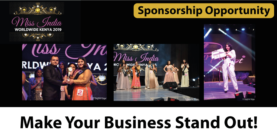 Sponsorship Opportunities: Miss India Worldwide Kenya 2019! Get Your Business Noticed