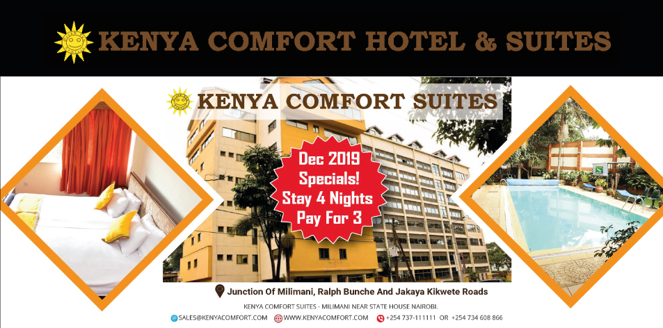 KENYA COMFORT HOTEL & SUITES- Enjoy 101% Kenyan Hospitality from a 100% Kenyan Staff.