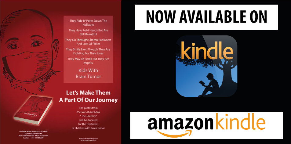 The Journey - Based On A Personal Experience, Dedicated To Kids With Brain Tumour- Now Available On Kindle!- H&S Magazine Kenya