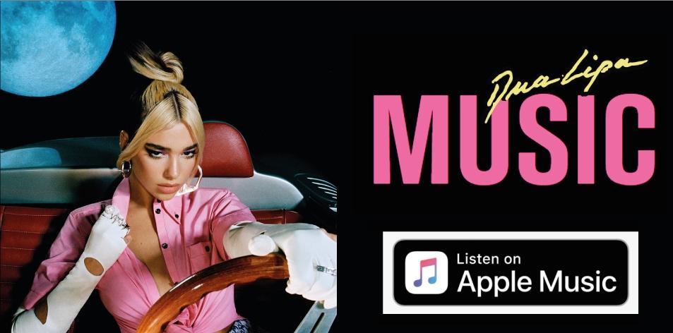 Apple Music Best Artist Of The Week- Dua Lipa- Buy Her Album Future Nostalgia Today!