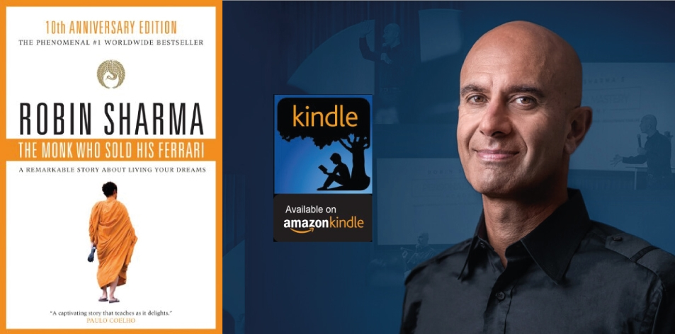Amazon Kindle- H&S Magazine's Recommended Book Of The Week- Robin Sharma- The Monk Who Sold His Ferrari: A Remarkable Story About Living Your Dreams (Kindle Edition)