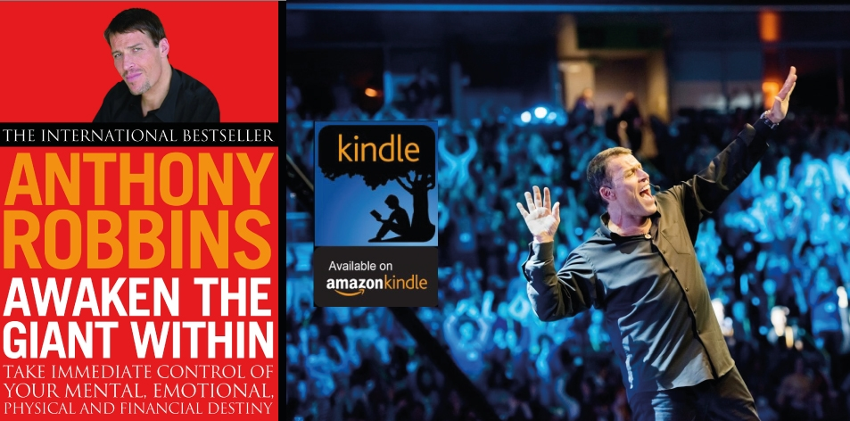 Amazon Kindle- H&S Magazine's Recommended Book Of The Week- Tony Robbins- Awaken The Giant Within: How to Take Immediate Control of Your Mental, Emotional, Physical and Financial Life Kindle Edition