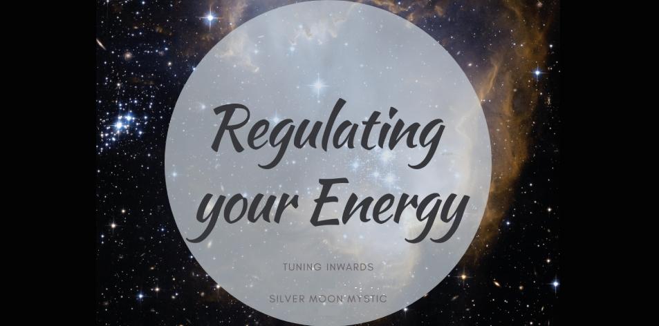 regulate your energy