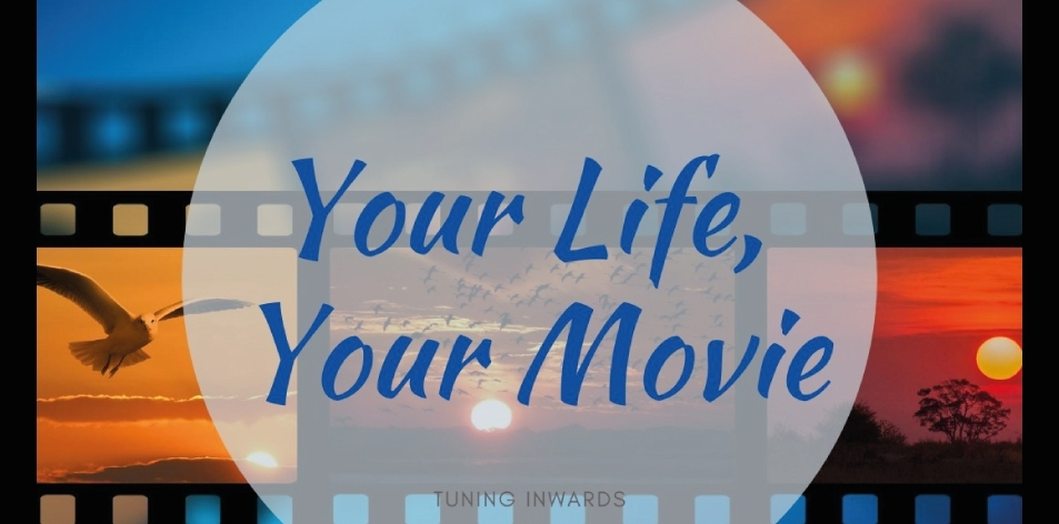 movie of your life