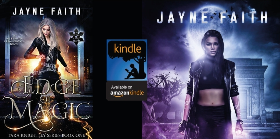 Amazon Kindle- H&S Magazine's Recommended Book Of The Week- Jayne Faith- Edge of Magic: A Fae & Shifter Urban Fantasy Novel (Tara Knightley Series Book 1)- H&S Magazine Kenya
