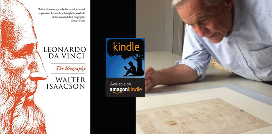 Amazon Kindle- H&S Magazine's Recommended Book Of The Week- Leonardo Da Vinci By Walter Isaacson
