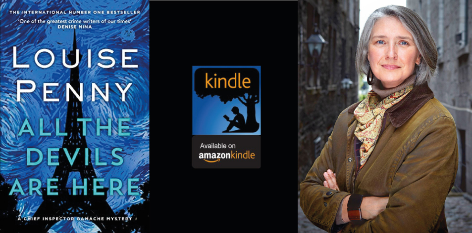 Amazon Kindle- H&S Magazine's Recommended Book Of The Week- Louise Penny- All the Devils Are Here (Chief Inspector Gamache)