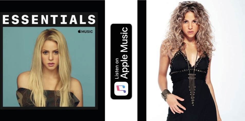 Apple Music- H&S Magazine's Best Artist Of The Week- Shakira- Essentials
