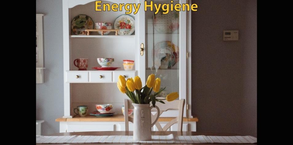 Energy hygiene