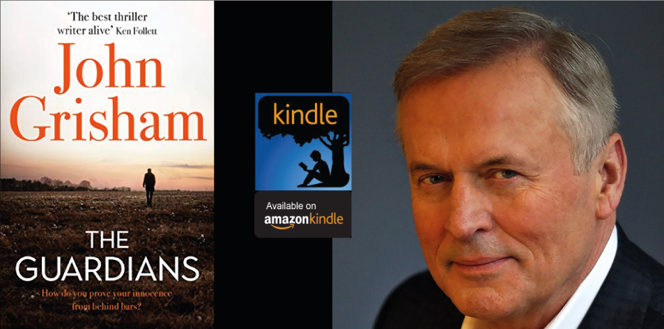 Amazon Kindle- H&S Magazine's Recommended Book Of The Week- John Grisham- The Guardians: The Sunday Times Bestseller