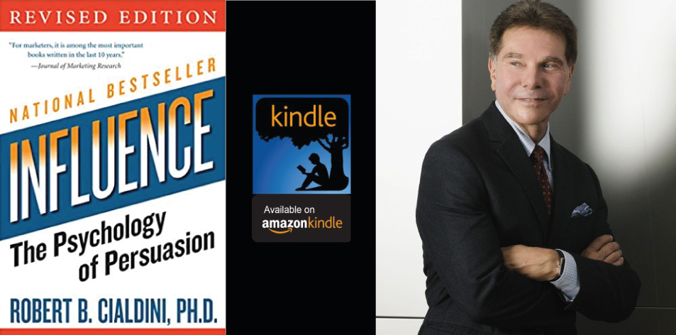 Amazon Kindle- H&S Magazine's Recommended Book Of The Week- Robert B. Cialdini PhD- Influence: The Psychology of Persuasion