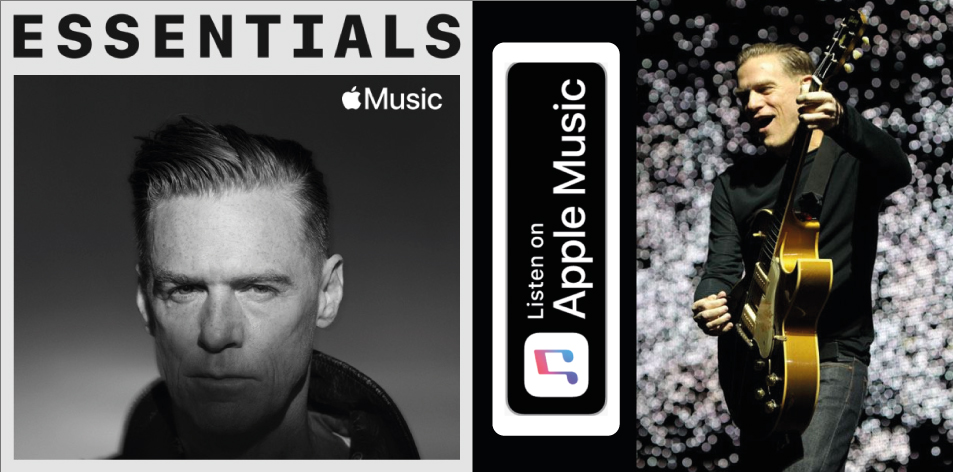 Apple Music- H&S Magazine's Best Artist Of The Week- Bryan Adams- Essentials