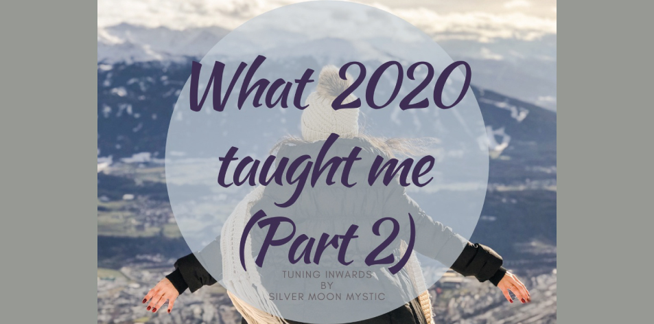 What 2020 Taught Me (Part 2)