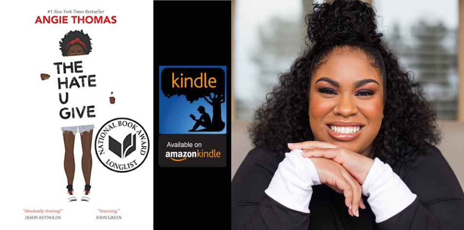 Amazon Kindle- H&S Magazine's Recommended Book Of The Week-Angie Thomas- The Hate U Give