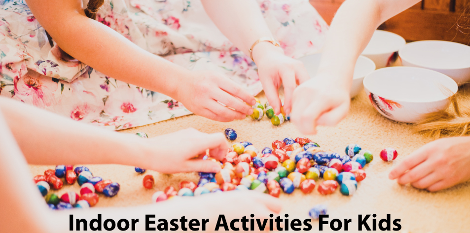 Indoor Easter activities