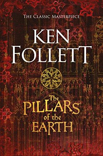 Ken Follett- The Pillars of the Earth (The Kingsbridge Novels Book 1)