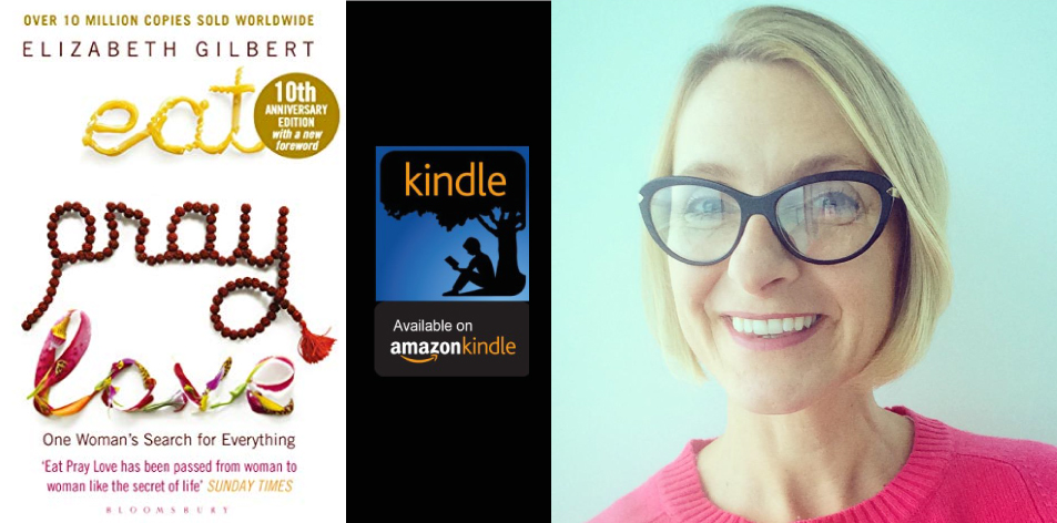 Amazon Kindle- H&S Magazine's Recommended Book Of The Week- Elizabeth Gilbert- Eat Pray Love: One Woman's Search for Everything