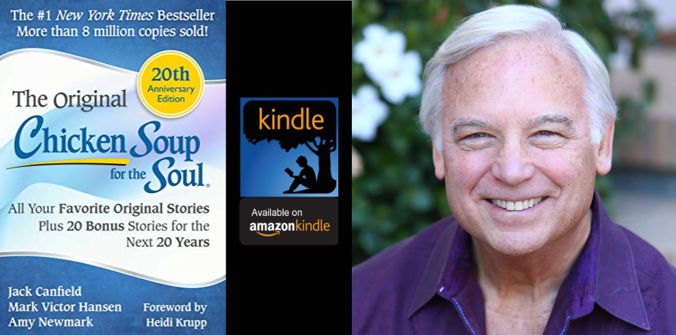 Amazon Kindle- H&S Magazine's Recommended Book Of The Week- Jack Canfield- Chicken Soup for the Soul 20th Anniversary Edition