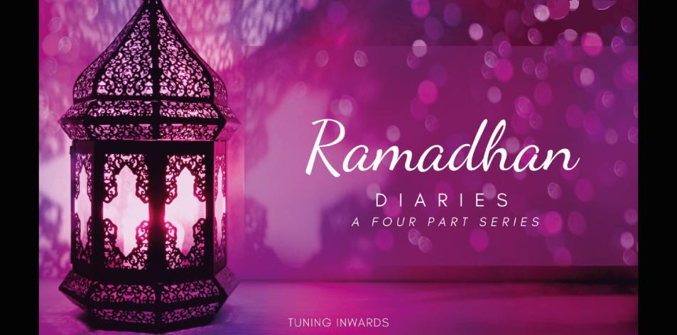 Ramadhan diaries