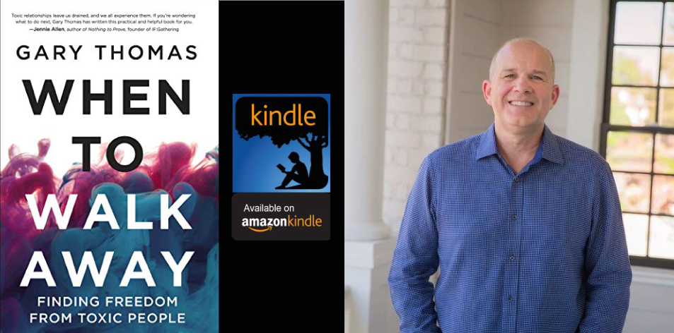 Amazon Kindle- H&S Magazine's Recommended Book Of The Week-Gary Thomas- When to Walk Away: Finding Freedom from Toxic People