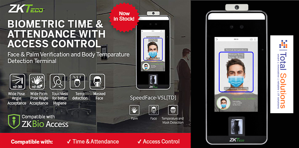 Total Solutions Protect Your Staff & Your Customers With The Latest Biometric Time & Attendance Technology With Access Control Features