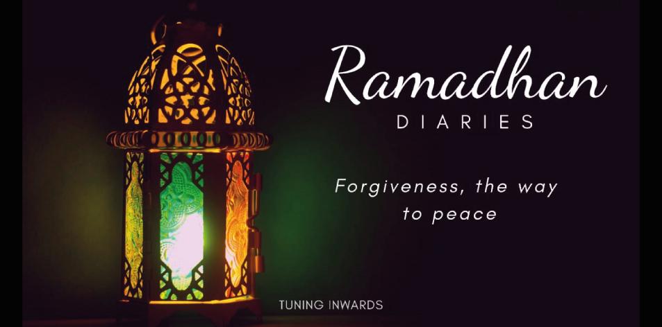Ramadhan Diaries Forgiveness