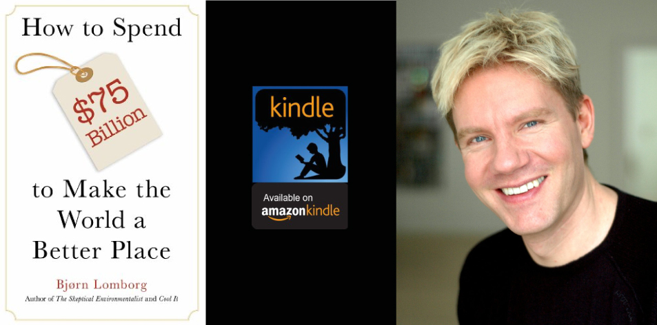 Amazon Kindle- H&S Magazine's Recommended Book Of The Week- Bjørn Lomborg- How to Spend $75 Billion to Make the World a Better Place