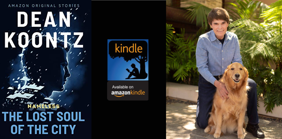 Amazon Kindle- H&S Magazine's Recommended Book Of The Week- Dean Koontz- The Lost Soul of the City (Nameless: Season Two Book 1)