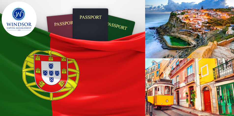 Windsor Capital Management: Portuguese Residency By Investment – Your Ticket To Visa-Free European Travel And More