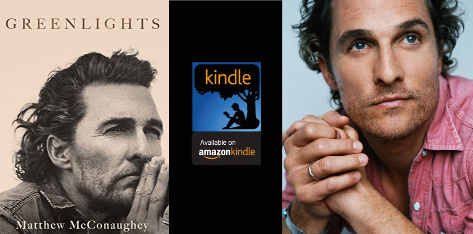 Amazon Kindle- H&S Magazine's Recommended Book Of The Week- Matthew McConaughey - Greenlights: Raucous stories and outlaw wisdom from the Academy Award-winning actor