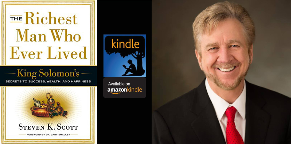 Amazon Kindle- H&S Magazine's Recommended Book Of The Week-Steven K. Scott - The Richest Man Who Ever Lived: King Solomon's Secrets to Success, Wealth, and Happiness