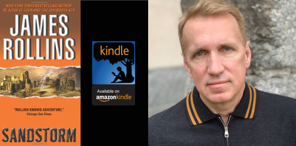 Amazon Kindle- H&S Magazine's Recommended Book Of The Week- James Rollins - Sandstorm (Sigma Force Novels Book 1)