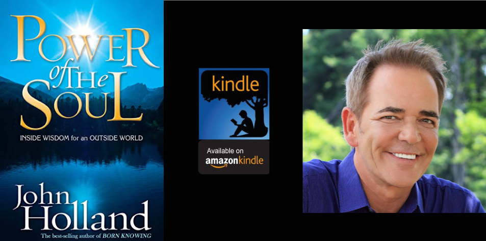 Amazon Kindle- H&S Magazine's Recommended Book Of The Week-John Holland- Power of the Soul: Inside Wisdom for an Outside World