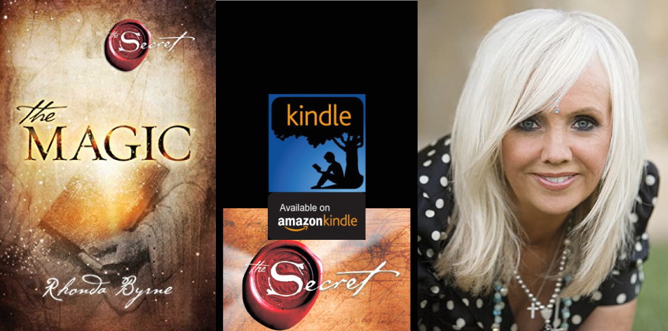 Amazon Kindle- H&S Magazine's Recommended Book Of The Week- Rhonda Byrne- The Magic (The Secret Book 3)