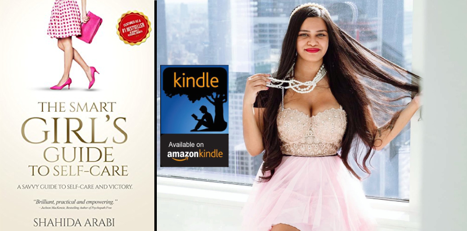 Amazon Kindle- H&S Magazine's Recommended Book Of The Week-Shahida Arabi- The Smart Girl's Guide to Self-Care